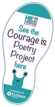 Huddersfield Literature Festival Courage is Poetry Project